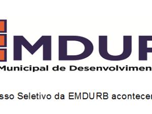 NOVO PROCESSO SELETIVO DA EMDURB.